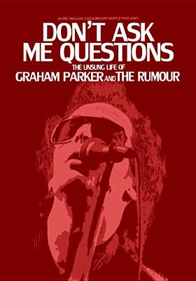DON'T ASK ME QUESTIONS:UNSUNG LIFE OF BY PARKER,GRAHAM (DVD)