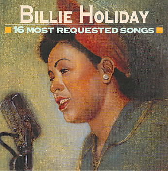 16 MOST REQUESTED SONGS BY HOLIDAY,BILLIE (CD)