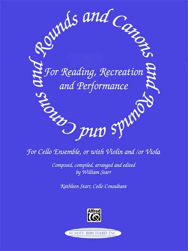 Rounds and Canons for Reading, Recreation and Performance By Starr, William (EDT)