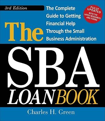 The SBA Loan Book By Green, Charles H.