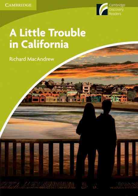 A Little Trouble in California Level Starter/Beginner By Macandrew, Richard/ Tims, Nicholas